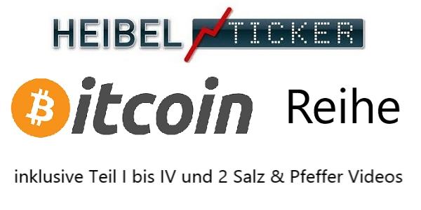 Heibel-Ticker Bitcoin Reise inkl. Teil I bis IV und 2 Salz & Pfeffer Videos